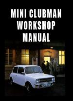 Mini Clubman 1969-1976 Workshop Manual